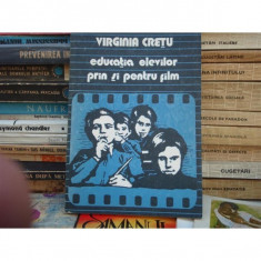 EDUCATIA ELEVILOR PRIN SI PENTRU FILM, VIRGINIA CRETU - Curs hobby