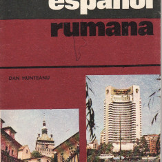 Dan Munteanu - Guia de conversacion espanol-rumana - 32579 - DEX