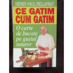 CE GATIM CUM GATIM - HENRY PAUL PELLAPRAT