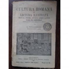 Cultura Romana in Lectura Ilustrata (Manual pentru studiul limbii latine) - G.Popa - Lisseanu - Carte Teste Nationale