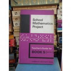 SCHOOL MATHEMATICS PROJECT, CAMBRIDGE UNIVERSITY PRESS, BOOK 5, 1970 - Carte Matematica