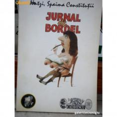 JURNAL DE BORDEL TEXT IOAN GROSAN, ILUSTRATII O.MARDALE