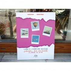 Limba si literatura romana - Jurnal de vacanta clasa a VI-a , Ionela Iacob , 2014