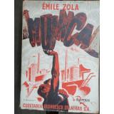 EMILE ZOLA - MUNCA