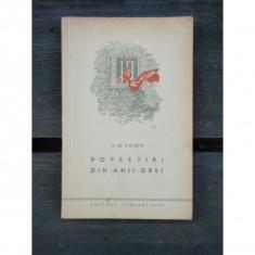 POVESTIRI DIN ANII GREI - A.G. VAIDA