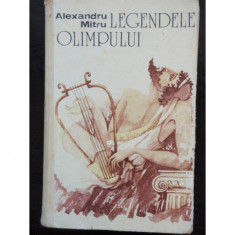 LEGENDELE OLIMPULUI - ALEXANDRU MITRU - Carti Constructii