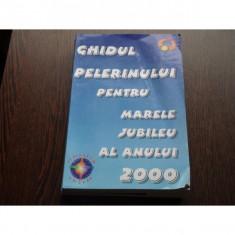GHIDUL PELERINULUI PENTRU MARELE JUBILEU 2000