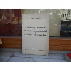PRABUSIREA GERMANIEI IN PRIMUL RAZBOI MONDIAL SI REVOLUTIA DIN NOEMBRIE, WALTER ULBRICHT - Istorie