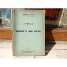 Introducere in studiul dreptului, Dan Ciobanu, 1991 - Carte Istoria dreptului