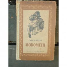 MOROMETII - MARIN PREDA - Carte veche