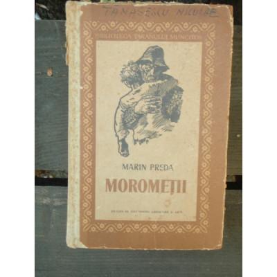 MOROMETII - MARIN PREDA foto