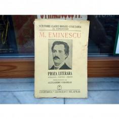 M. Eminescu - proza literara publicata postuma inedita , Alexandru Colorian , 1943