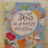365 DE ACTIVITATI STIINTIFICE, 2015 - Carte de povesti