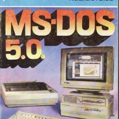 Alexandru Panoiu - MS-DOS 5.0. - 33133 - Carte despre internet