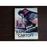 Rapa cu cartofi, Paul Everac - Carte de calatorie