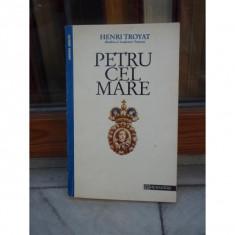 PETRU CEL MARE , HENRI TROYAT