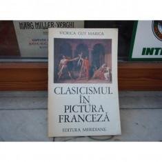 Clasicismul in pictura franceza , Viorica Guy Marica , 1971