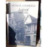JURNAL 1990 1993 , MONICA LOVINESCU