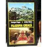 FILOZOFIA GREACA , GEORGES POPPS, ARTHUR BLAKE