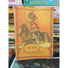 GRAMATICA CASTELIANA, PEDRO HENRIQUEZ URENA, VOL 1 - Carte in maghiara