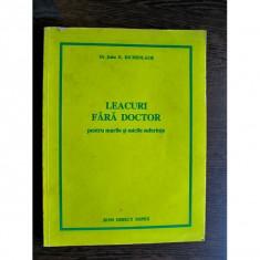 Dr. John E. Eichenlaub - Leacuri fara doctor