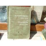 Diagnosticul precoce al tumorilor Maligne (vol II) , Dr. Alex. - Angelo Iorga