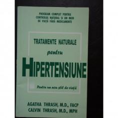 TRATAMENTE NATURALE PENTRU HIPERTENSIUNE - Carte Medicina alternativa, Polirom