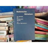 Medizinisches Worterbuch - Dictionnaire medical - Dictionar medical , Paul Schober , 1931