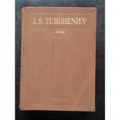 I. S. TURGHENIEV - OPERE volumul 4, I.S. Turgheniev