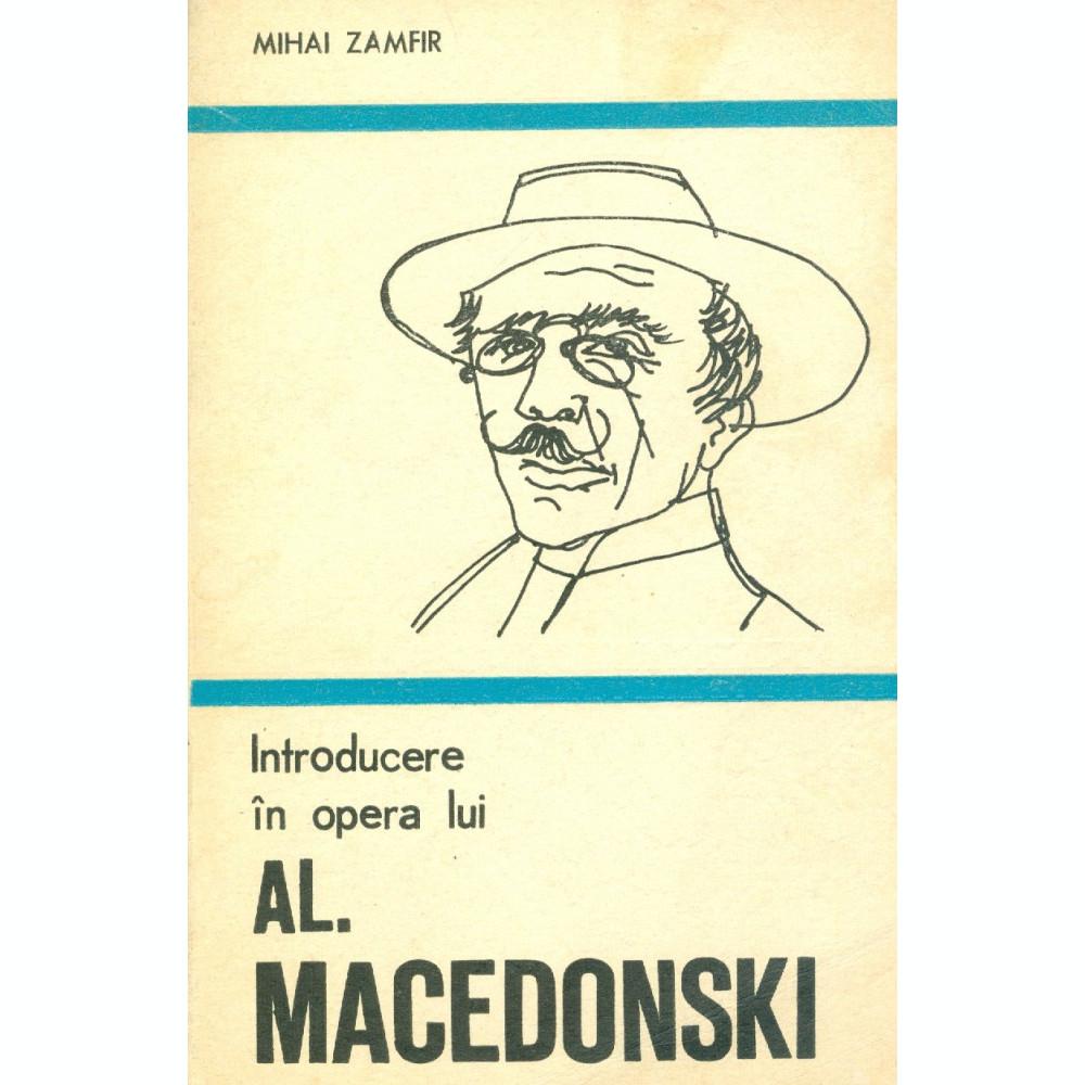 Mihai Zamfir - Introducere in opera lui Al. Macedonski - 26013 ... 9b8f9f3c01