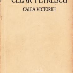 Cezar Petrescu - Calea Victoriei.Partea intai - 30803 - Roman