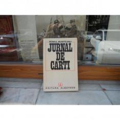 Jurnal de carti, Romul Munteanu - Carte Antologie