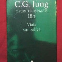 C.G. Jung OPERE vol. 18 / 1 VIATA SIMBOLICA - Carte Psihologie
