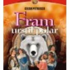 Cezar Petrescu - Fram, ursul polar - 11012 - Roman