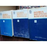 iSTORIA DREPTULUI ROMANESC - 3 VOLUME