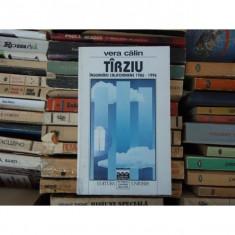 TIRZIU INSEMNARI CALIFORNIENE 1986 - 1996 , Vera Calin , 1997