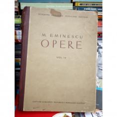 OPERE, MIHAI EMINESCU, VOLUMUL IV - Carte poezie