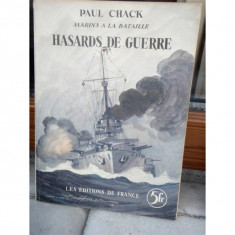 HASARDS DE GUERRE , PAUL CHACK