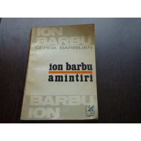 ION BARBU AMINTIRI - GERDA BARBILIAN