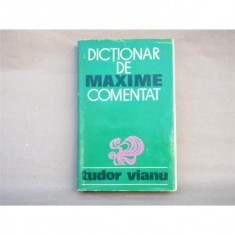 Dictionar de maxime comentat, Tudor Vianu, 1971