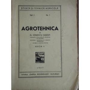 AGROTEHNICA VOL.I - G. IONESCU SISESTI