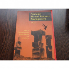 STRATEGIC HUMAN RESOURCE MANAGEMENT - A. READER - Carte Resurse umane