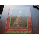 MONOGRAFIA LICEULUI ANASTASIE BASOTA - C.N.MIHALACHE
