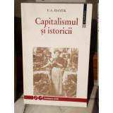 CAPITALISMUL SI ISTORICII , F.A. HAYEK