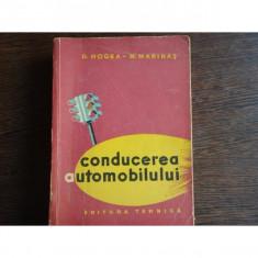 CONDUCEREA AUTOMOBILULUI - D. HOGEA