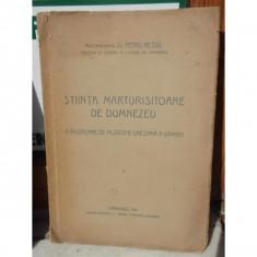 STIINTA, MARTURISITOARE DE DUMNEZEU, DR PETRU REZUS, CARANSEBES, 1944, AUTOGRAF - Carti ortodoxe