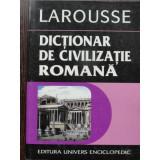Dictionar de civilizatie romana (larousse) - Jean-Claude Fredouille