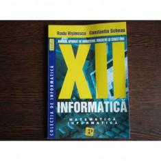Manual Informatica pentru clasa a XII-a matematica-informatica, Radu Visinescu, Constantin Scheau