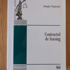 Contractul de leasing- SERGIU POPOVICI- colectia Monografii - Carte Drept civil