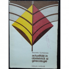 ACTUALITATI IN OBSTETRICA SI GINECOLOGIE - Carte Obstretica Ginecologie
